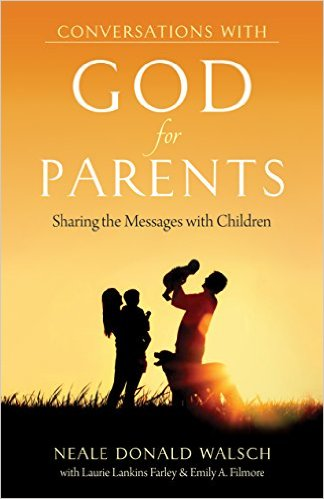 Conversations With God for Parents -Sharing the Messages with Children (Conversations With Humanity)